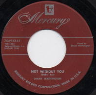 Dinah Washington - Not Without You / I Concentrate On You