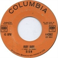 Dion - Ruby Baby / He'll Only Hurt You