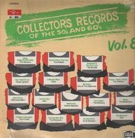Collector's Records Of The 50's And 60's Vol. 8 - Collector's Records Of The 50's And 60's Vol. 8