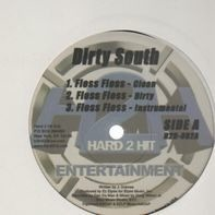 Dirty South - Floss Floss/It's Like That
