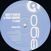 Dirty South & Paul Harris Feat. Rudy Sandapa - Better Day