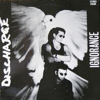 Discharge - Ignorance