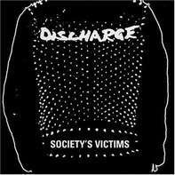 Discharge - Society's Victims Vol.2