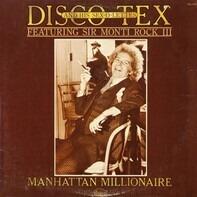 Disco Tex & His Sex-O-Lettes Featuring Sir Monti Rock III - Manhattan Millionaire