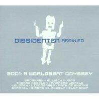 Dissidenten - Remix.ed-2001:A Worldbeat Odyssey