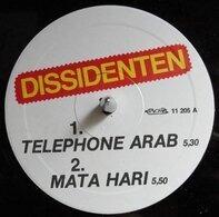 Dissidenten - Telephone Arab / Mata Hari