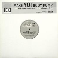 Dix - Make Yo! Body Pump