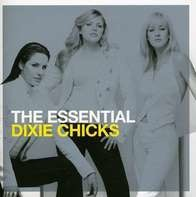 Dixie Chicks - Essential