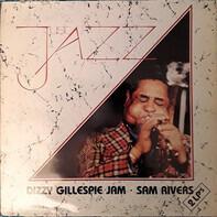 Dizzy Gillespie , Sam Rivers - Just Jazz