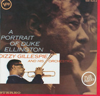 Dizzy Gillespie And His Orchestra - A Portrait Of Duke Ellington