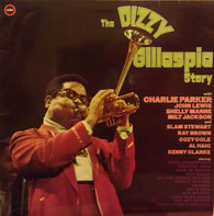 Dizzy Gillespie And His Orchestra - The Dizzy Gillespie Story