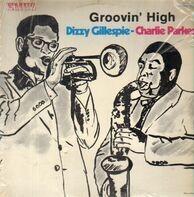 Dizzy Gillespie / Charlie Parker - Groovin' High