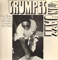 Dizzy Gillespie, Lee Morgan, Donald Byrd, ... - Trumpet In Jazz