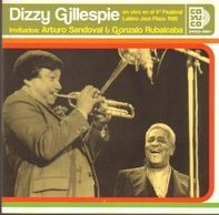 Dizzy Gillespie - En Vivo En El V° Festival Latino Jazz Plaza 1985