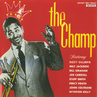 Dizzy Gillespie , Dizzy Gillespie Big Band - The Champ
