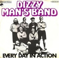 Dizzy Man's Band - Every Day In Action