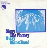 Dizzy Man's Band - Mony The Phoney