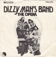 Dizzy Man's Band - The opera