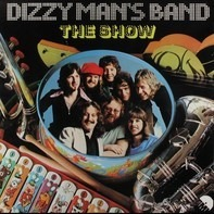 Dizzy Man's Band - The Show
