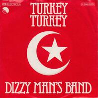 Dizzy Man's Band - Turkey Turkey