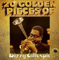 Dizzy Gillespie - 20 Golden Pieces Of Dizzy Gillespie