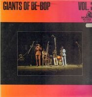 Dizzy Gillespie, Charlie Parker, Miles Davis, etc - Giants Of Be-Bop (Volume 31)