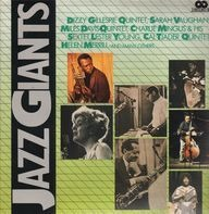Dizzy Gillespie, Sarah Vaughn a.o. - Jazz Giants