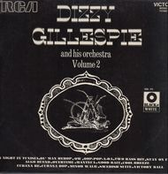 Dizzy Gillespie And His Orchestra - Volume 2
