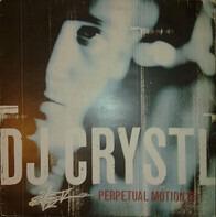 DJ Crystl - Perpetual Motion EP