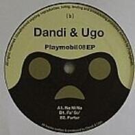 DJ Dandi & Ugo - Playmobil 08 EP