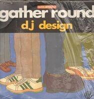 DJ Design - Gather Round