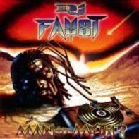 DJ Faust - Man or Myth?