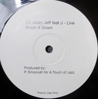 DJ Jazzy Jeff - Break It Down
