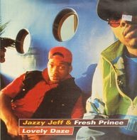 DJ Jazzy Jeff & The Fresh Prince - Lovely Daze