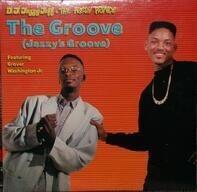 DJ Jazzy Jeff & The Fresh Prince - The Groove (Jazzy's Groove) / The Groove (Grover's Groove)