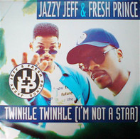 DJ Jazzy Jeff & The Fresh Prince - Twinkle Twinkle (I'm Not A Star)
