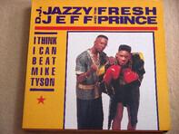 DJ Jazzy Jeff & The Fresh Prince - I Think I Can Beat Mike Tyson