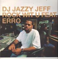 DJ Jazzy Jeff - Rock With U