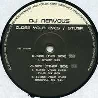 DJ Nervous - Close Your Eyes / Stump