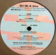 DJ Oji & Una - We Lift Our Hands In The Sanctuary (95 North Anniversary Remixes - Part 1)