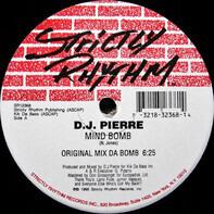 DJ Pierre - Mind Bomb
