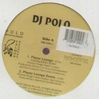 DJ Polo - Playaz Lounge