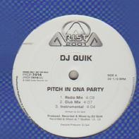 DJ Quik - Pitch In Ona Party