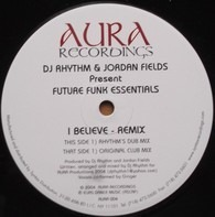 DJ Rhythm & Jordan Fields - I Believe (Remix)