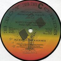 DJ Scott La Rock & D-Nice - Scott Made Me Funky / D-Nice Rocks The House