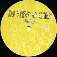 DJ Steve & Cake - Garble