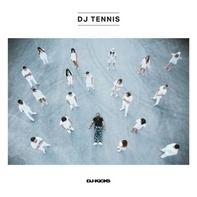DJ Tennis - DJ-Kicks