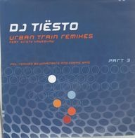 DJ Tiesto Feat. Kirsty Hawkshaw - Urban Train Remixes