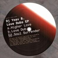 DJ Yoav B. - Love Dubs Ep