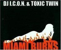 DJ I.C.O.N.& Toxic Twin Vs H. - Axel F.(Miami Burns)